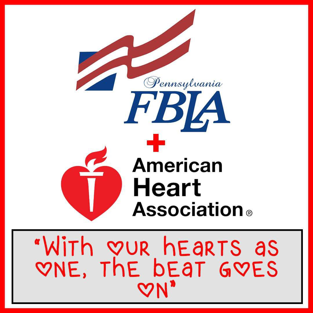 The American Heart Association:  2019-2020 PA FBLA State Charity